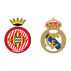 Girona vs Real Madrid